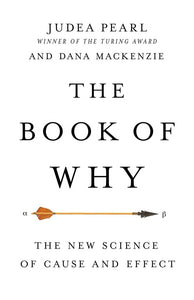 The Book of Why: The New Science of Cause and Effect by Judea Pearl pdf