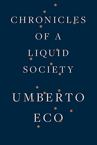 Chronicles of a Liquid Society by Umberto Eco pdf