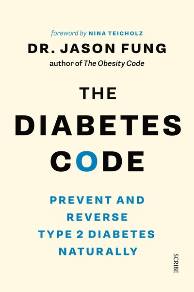 The Diabetes Code: Prevent and Reverse Type 2 Diabetes Naturally by Jason Fung pdf