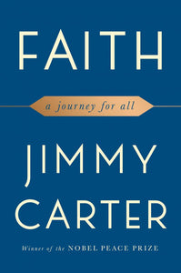 Faith: A Journey For All by Jimmy Carter PDF