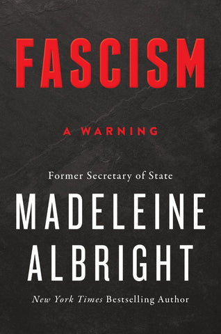 Fascism: A Warning by Madeleine Albright pdf