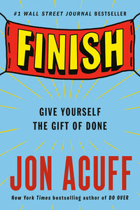 Finish: Give Yourself the Gift of Done PDF – September 12, 2017 by Jon Acuff