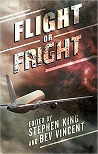 Flight or Fright by Stephen King, Bev Vincent ebook.pdf