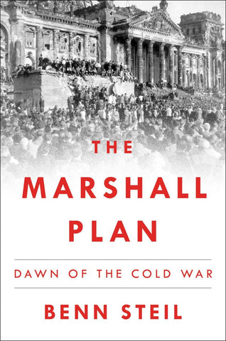 The Marshall Plan: Dawn of the Cold War by Benn Steil pdf