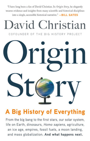 Origin Story: A Big History of Everything by David Christian pdf