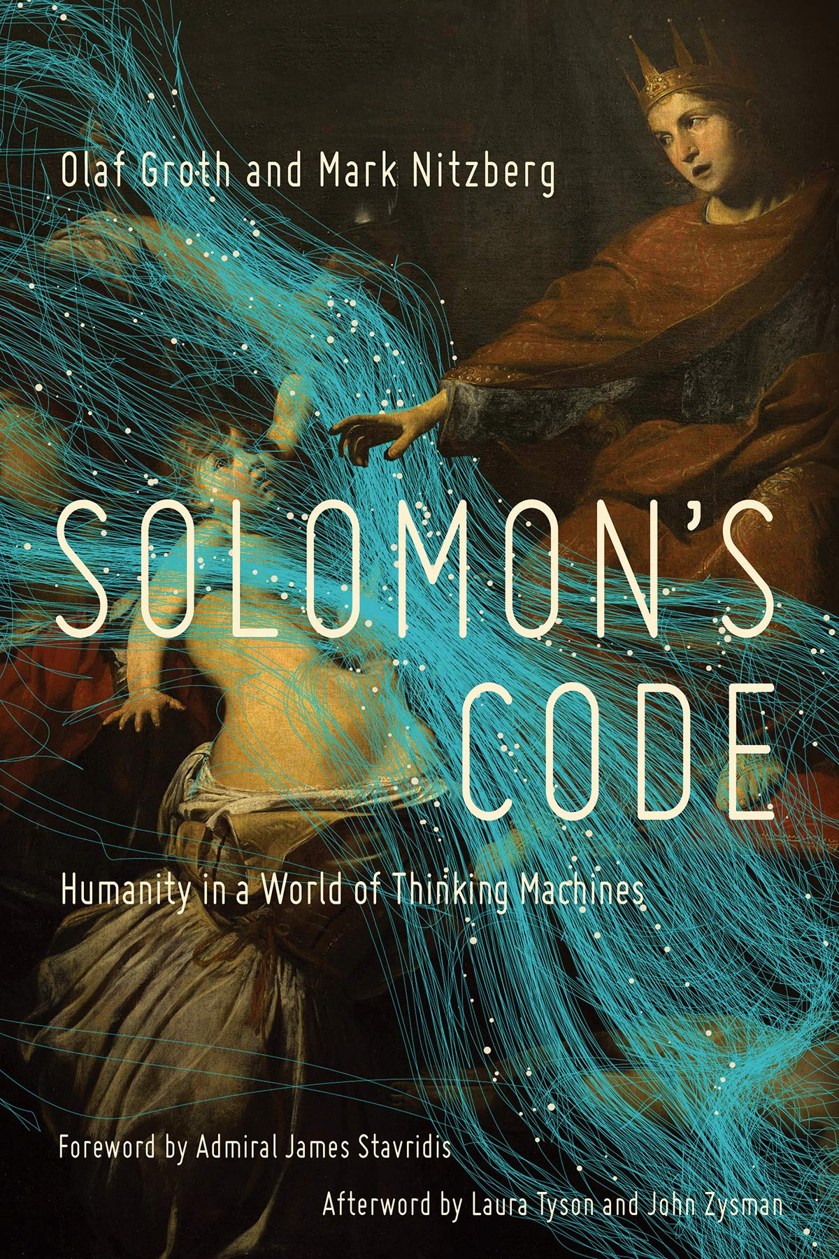 Solomon's Code: Humanity in a World of Thinking Machines by Olaf Groth pdf