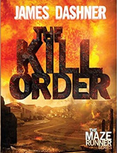 The Kill Order  by James Dashner Ebook.pdf