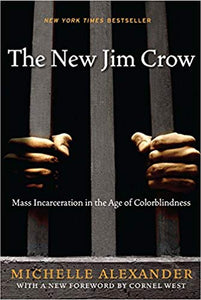 The New Jim Crow Mass Incarceration in the Age of Colorblindness Pdf