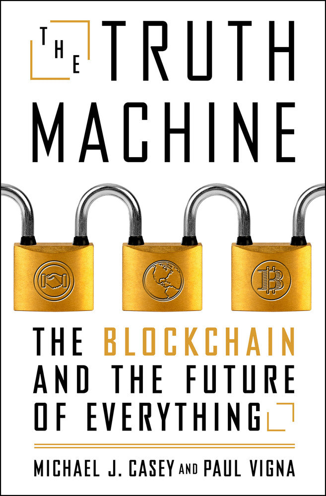 The Truth Machine: The Blockchain and the Future of Everything pdf by Paul Vigna