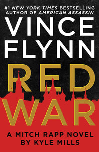 Red War by Vince Flynn, Kyle Mills ebook.pdf