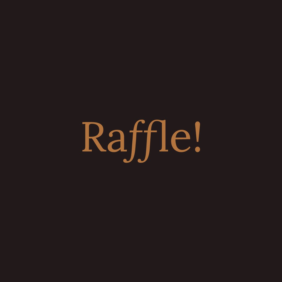 Raffle | Be Still My Beating Heart