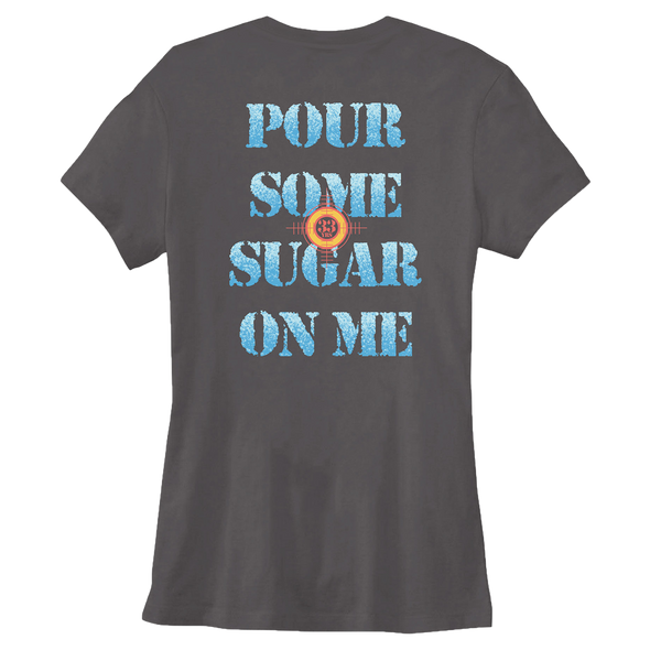 Women's Pour Some Sugar Tee