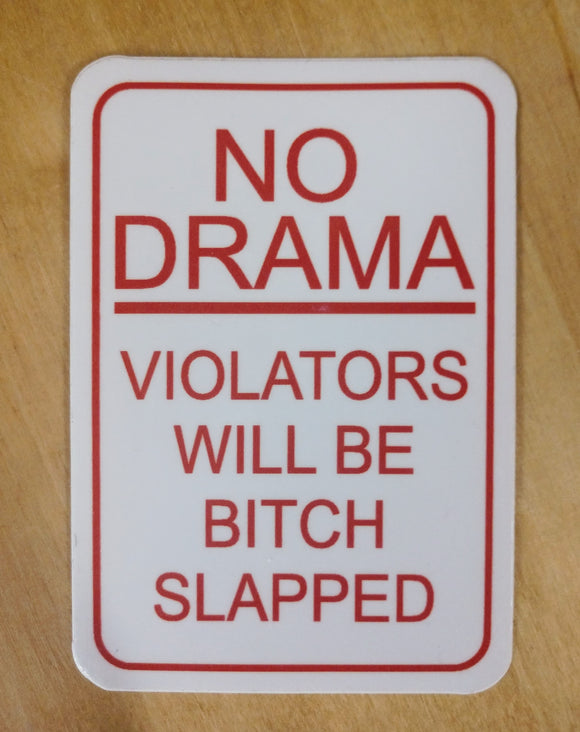 NO DRAMA STICKER
