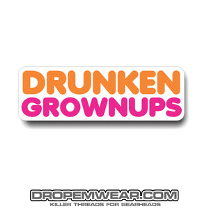 1x5 DRUNKEN GROWNUPS STICKER