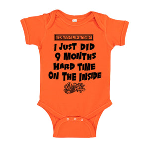 I JUST DID 9 MONTHS HARD TIME ON THE INSIDE ONESIE