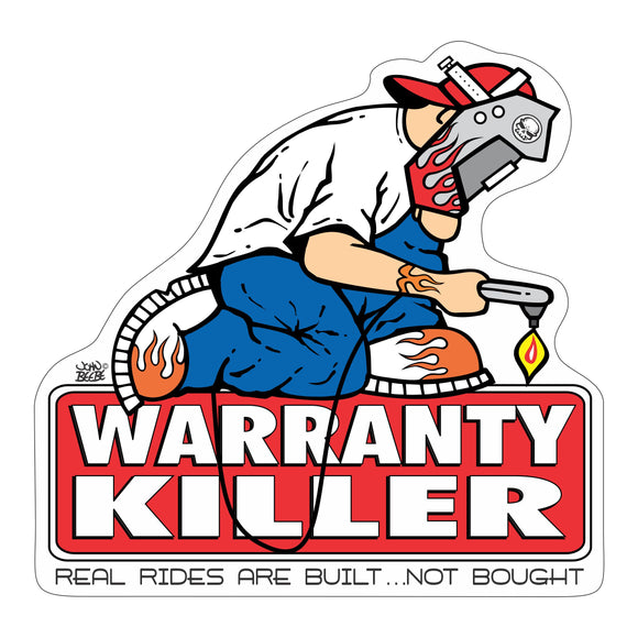 2X3 WARRANTY KILLER STICKER