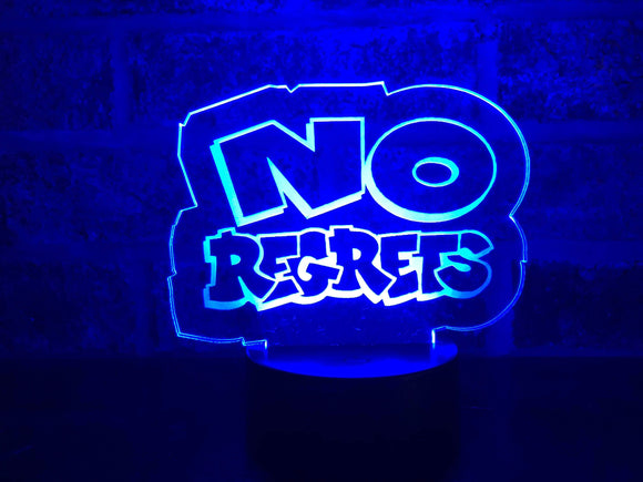 NO REGRETS LED LEXAN LIGHT
