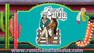 Ranch and Famous