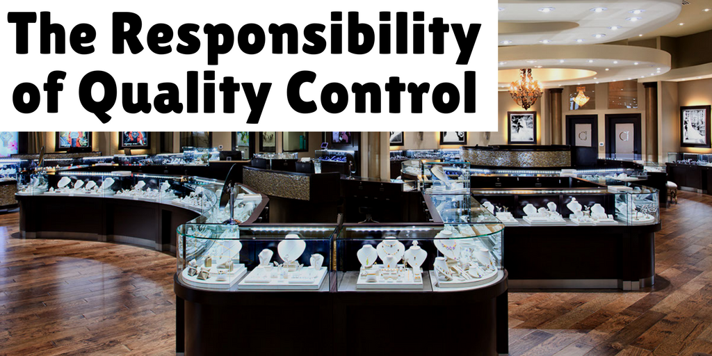 The Responsibility of Quality Control