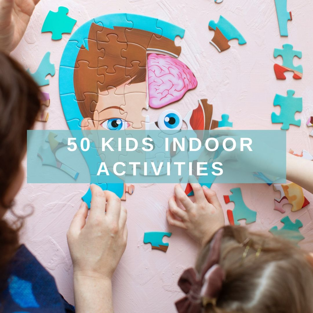 50 Kids Indoor Activities