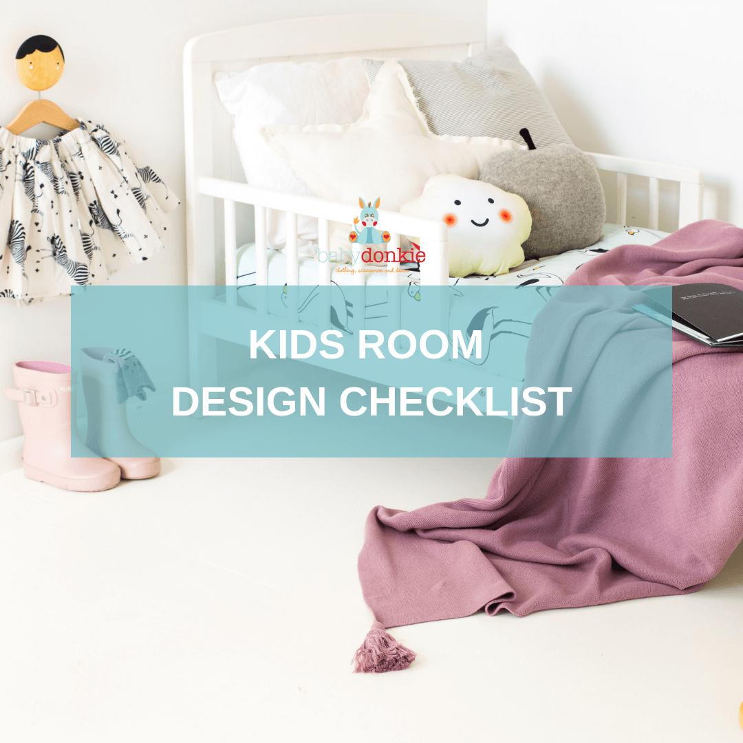 Kids Room Design Checklist-Resources-BabyDonkie