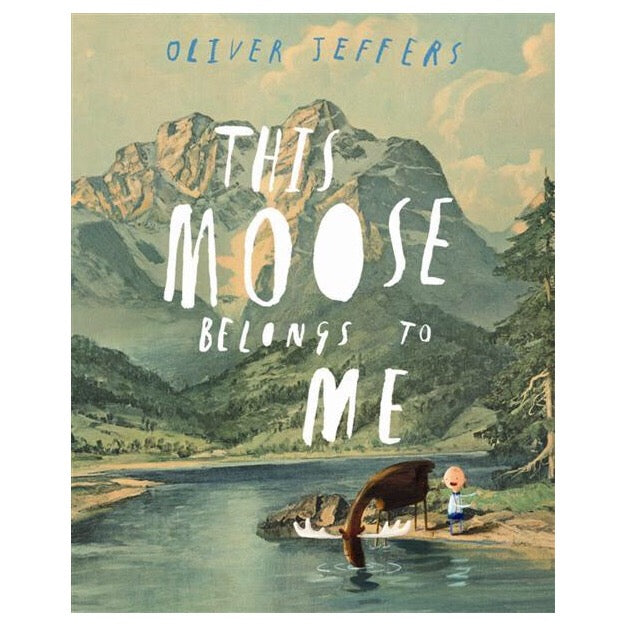 This Moose Belongs To Me by Oliver Jeffers-Book-BabyDonkie
