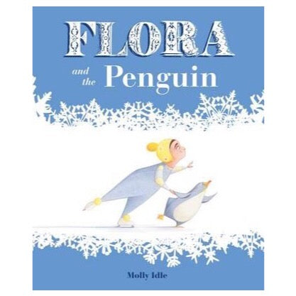 Flora and the Penguin by Molly Idle-Book-BabyDonkie