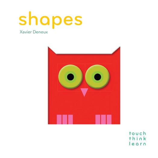 TouchThinkLearn: Shapes by Xavier Deneux-Book-BabyDonkie