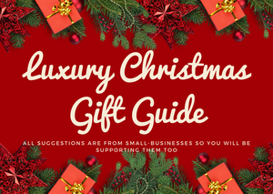 10 Luxury Christmas Gift Ideas (Supports Small Businesses)