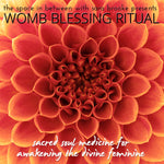 Womb Blessing Ritual