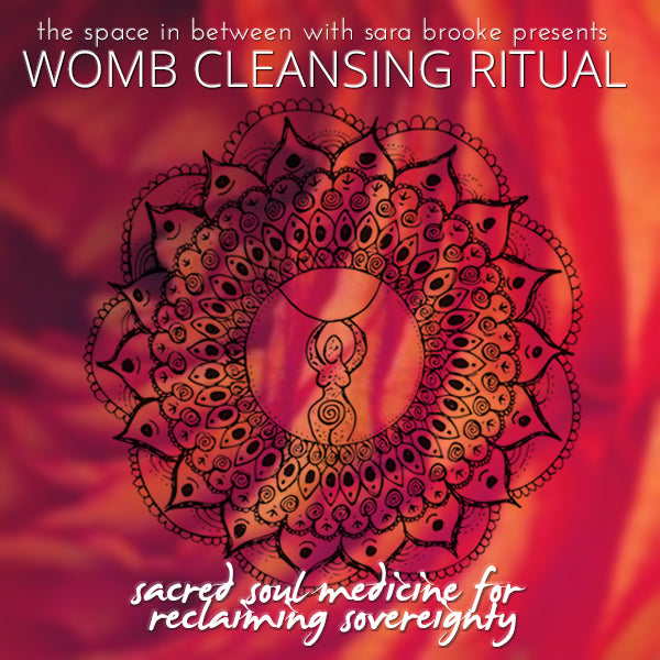 Womb Cleansing Ritual