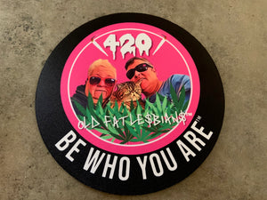 "Be Who You Are 8"" Dab Mat"