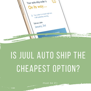 Is JUUL Autoship the Cheapest Option?
