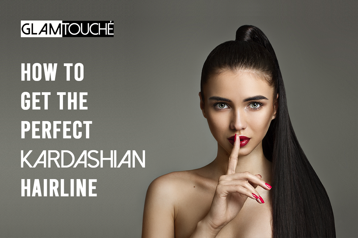 Revealed: The Hush-hush Tips to Achieve the Kardashian Hairline