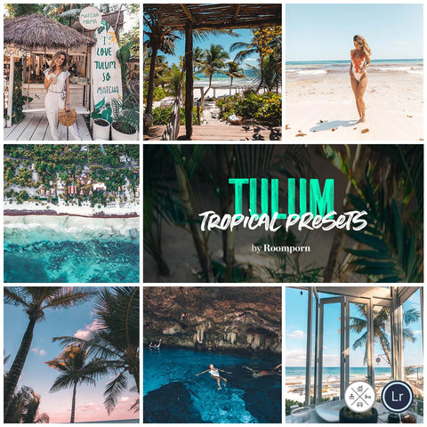 Tulum Lightroom Presets | Roomporn
