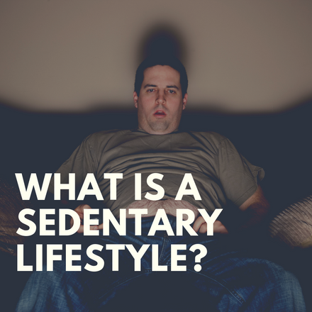 What Is A Sedentary Lifestyle?