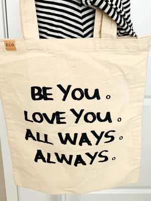 'Be You' Eco Friendly Tote Bag