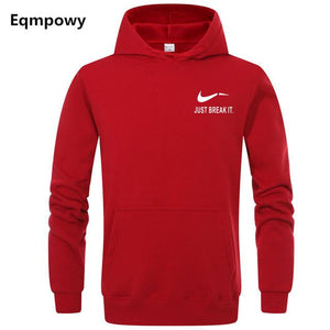 Eqmpowy Autumn New Arrival High JUST BREAK IT Printed Sportswear Men Sweatshirt Hip-Hop Male Hooded Hoodies Pullover Hoody-noashe