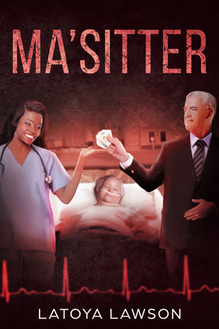 MaSitter: A Gritty New Psychological Thriller Novel of Deception and Murder