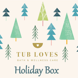 TUB LOVES HOLIDAY BOX