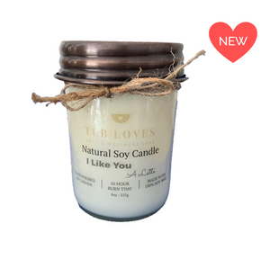 I LIKE YOU A LATTE - NATURAL SOY CANDLE
