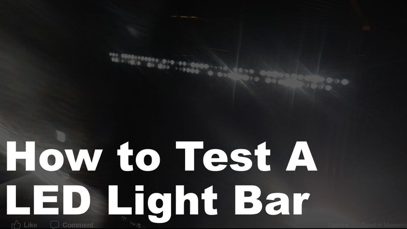 How to Test a LED Light Bar