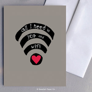 Greeting Cards, Love, Love Greeting Card, I Love You, All I Need Is You, All I Need Is You Greeting Card, Valentine, Valentine's Day Greeting Card, Anniversary, Anniversary Greeting Card, WiFi, Wi-Fi, Wi-Fi All I Need is You Greeting Card, All I Need Is You Valentine's Day Greeting Card, Seashell Paper Co., Canadian