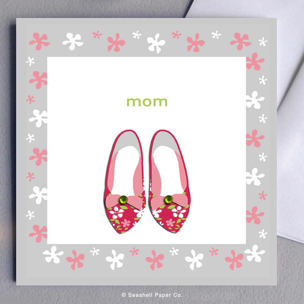 Greeting Cards, Mother, Mom, Mother's Day, Mother's Day Cards, Mother's Day Greeting cards, Mother's Birthday Card, Mom Birthday Card, Shoes, Shoes Card for Mom, Greeting Cards for Mom, Birthday Cards for Mom, Love, Seashell Paper Co., Stationary, Made in Canada, Sale