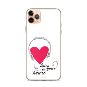 Listen to Your Heart iPhone Case