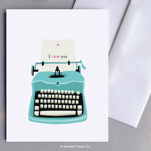 Greeting Cards, Love, Love Greeting Card, I Love You Greeting Card, Valentine, Valentine's Day Greeting Card, Anniversary, Anniversary Greeting Card, Typewriter, Vintage, Typewriter Love Greeting Card, Typewriter Valentine's Day Greeting Card, Typewriter Anniversary Greeting Card, Seashell Paper Co., Made in Canada, Typewriter Love Card