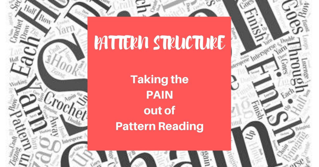 Taking The Pain Out Of Reading Patterns - Pattern Structure