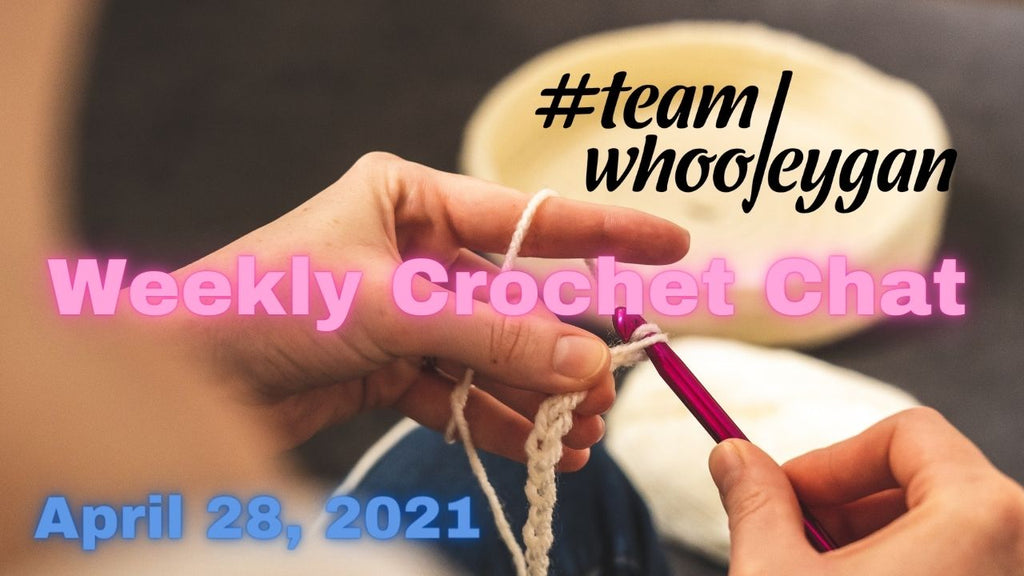 Team Whooleygan Live Chat - April 28, 2021