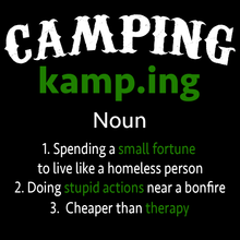 Load image into Gallery viewer, Camping Definition T Shirt