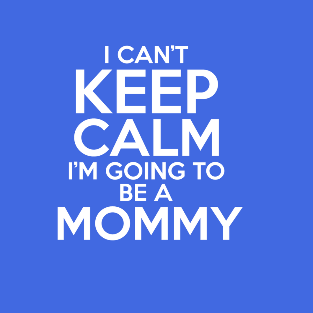 Going to Be a Mommy T Shirt